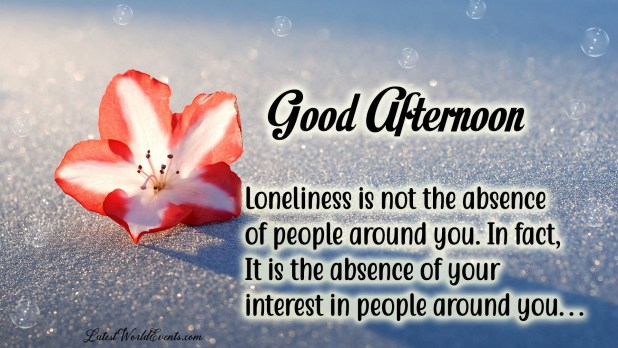 Loneliness Is Not The Absence Of People Around You In Fact