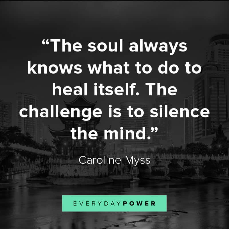 The Soul Always Know What To Do