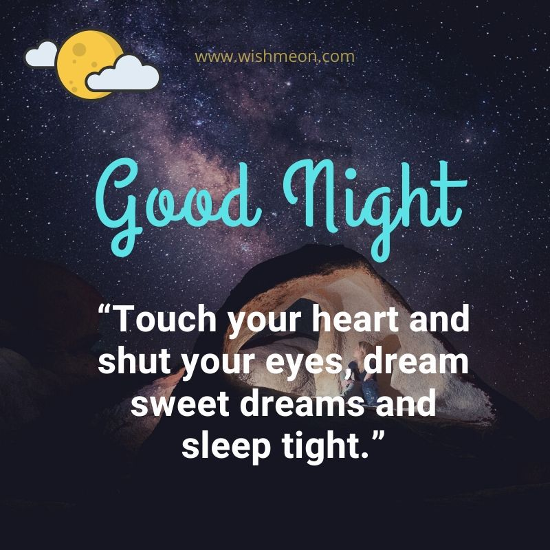 Touch Your Heart And Shut