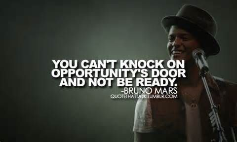You Cant Knock On Opportunitys Door