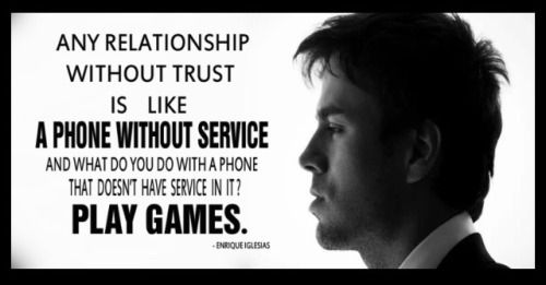 Any Relationship Without Trust Is Like A Phone Without Service