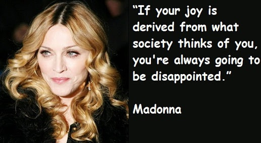 If Your Joy Is Derived From What Society Thinks