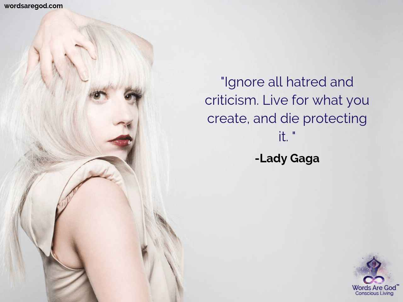 Ignore All Hatred And Criticism Live For