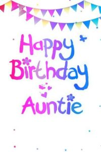 Lovely Auntie Happy Birthday 2020