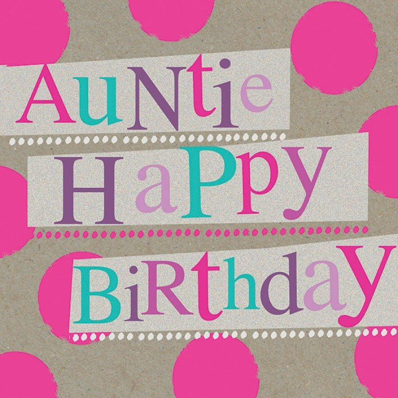 Wishes Auntie Happy Baday