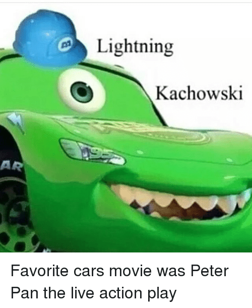 Favorite Cars Movie Was Cars Movie Memes