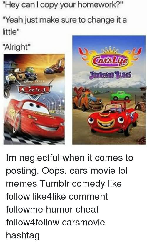 Hey Can I Copy Cars Movie Memes
