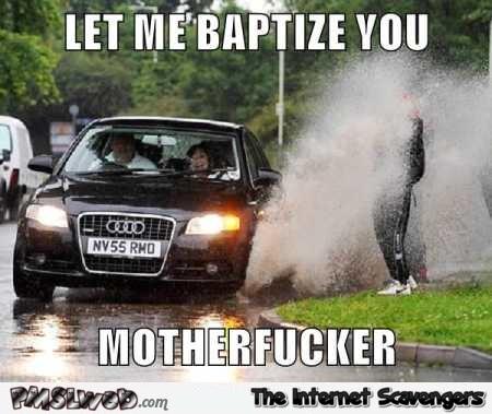 Let Me Baptize You Car Meme
