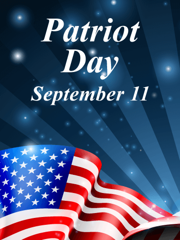 11 September Happy Patriot Day Wishes And Greetings Images