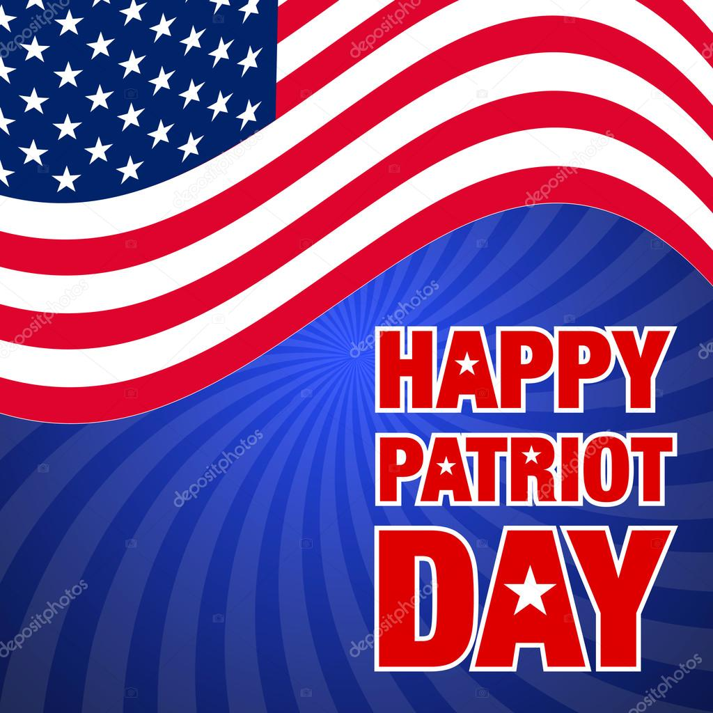 Amazing Happy Patriot Day Greetings Message Cards And Wishes