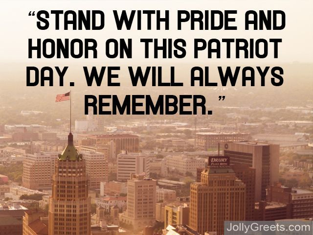 Happy Patriot Day Greetings Quotes And Messages For USA