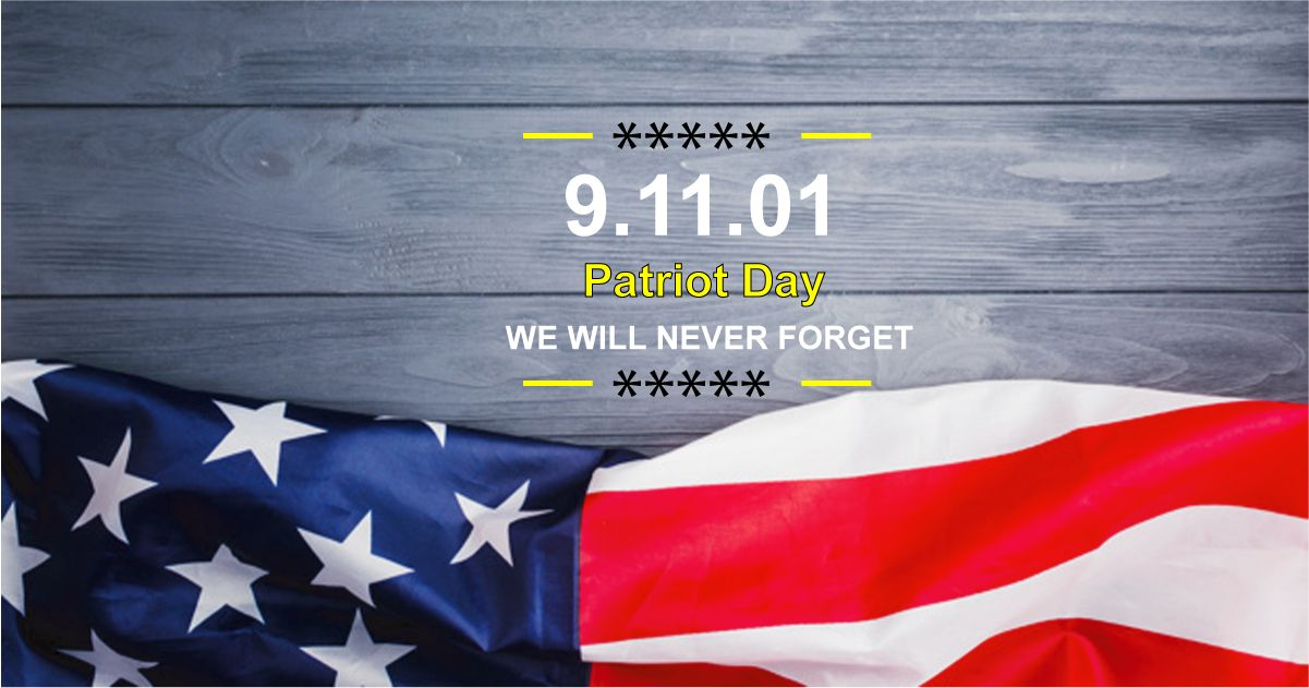 Happy Patriot Day Quotes We Will Never Forget Images And Greetings Message