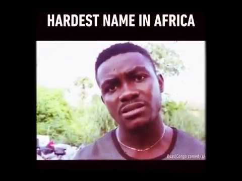 Hardest Name In Africa African Meme