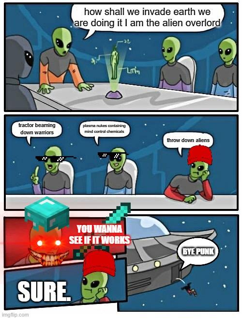 How Shall We Invade Alien Meme