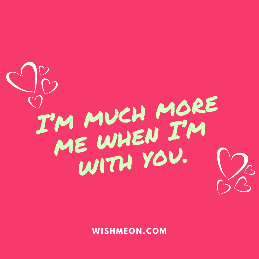 I'm Much More Me Love Quotes