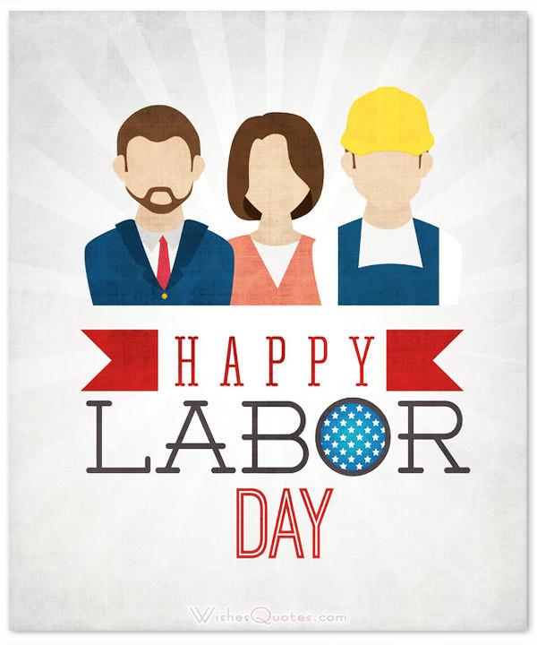 Labor Day Wishes For Colleague Greetings Messages