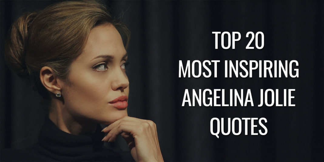 Most inspiring Angeila Jolie