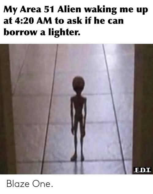 My Area 51 Alien Waking Alien Meme