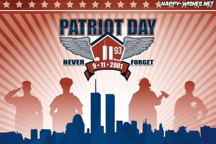 Wishes For Happy Patriot Day Greetings Messages Images