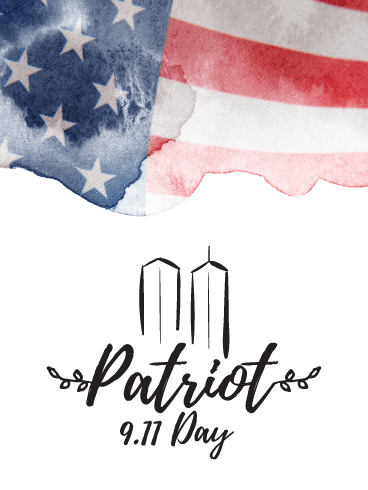 Wonderful Happy Patriot Day E Cards And Message With Images