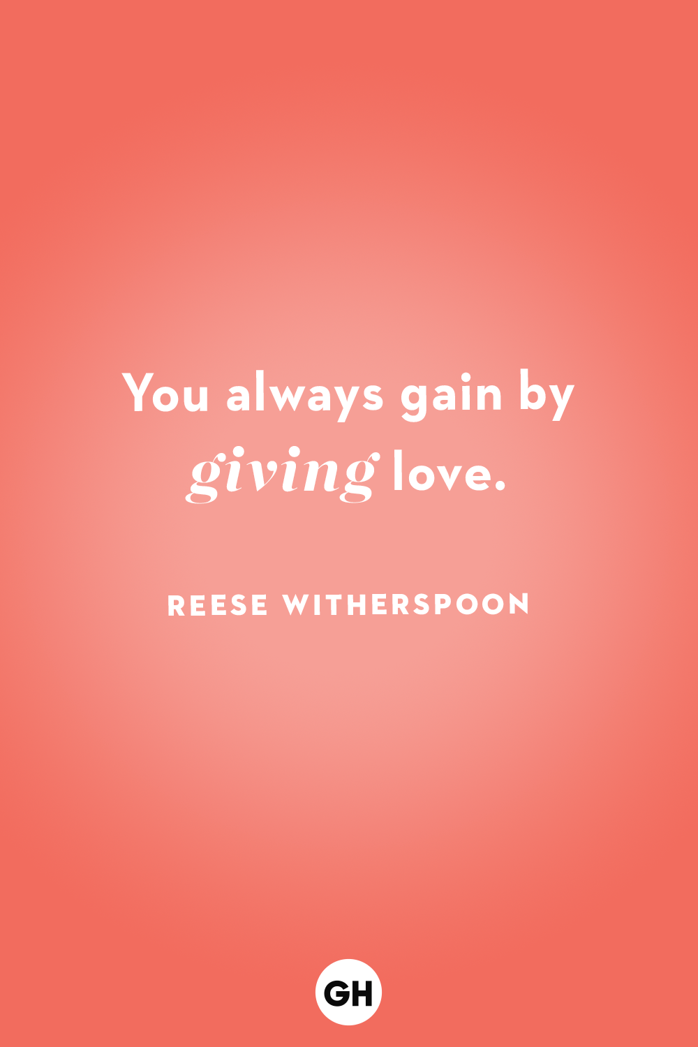 You Always Gain By Love Quotes