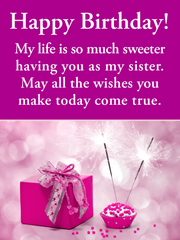 Awesome Birthday Quotes And Wishes To Best Sister Have A Wonderful Birthday Greetings Pictures