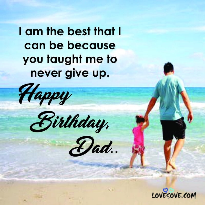 Awesome Dad Birthday Quotes And Wishes Quotes And Messages Images