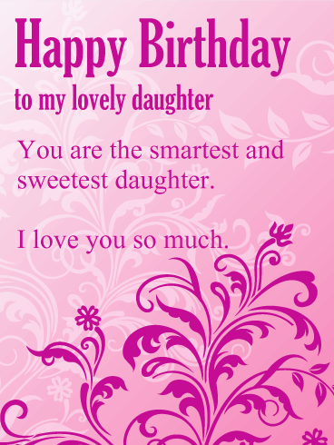 Beautiful Daughter Birthday Wishes And Greetings Cards Messages Images
