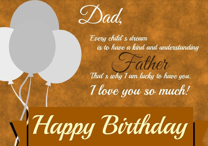 Dad Birthday Greetings Message Images And Quotes By Lovely Son