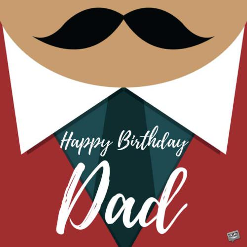 Happy Birthday Dad Stay Blessed
