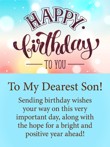 Happy Birthday To Dear Son Greetings Messages And Wishes Images