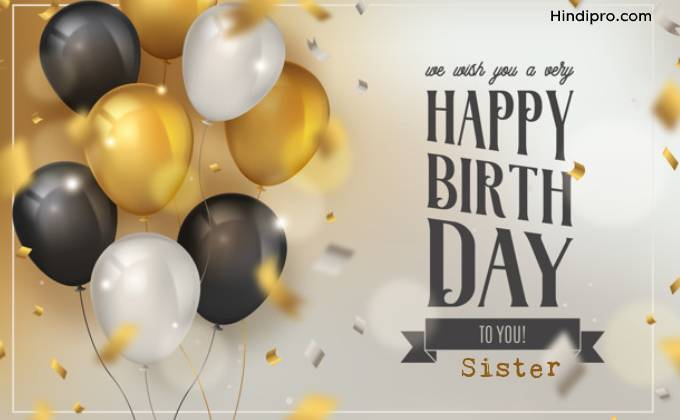 Happy Birthday To My Best Sister Have Lovely Birthday Greetings And Images