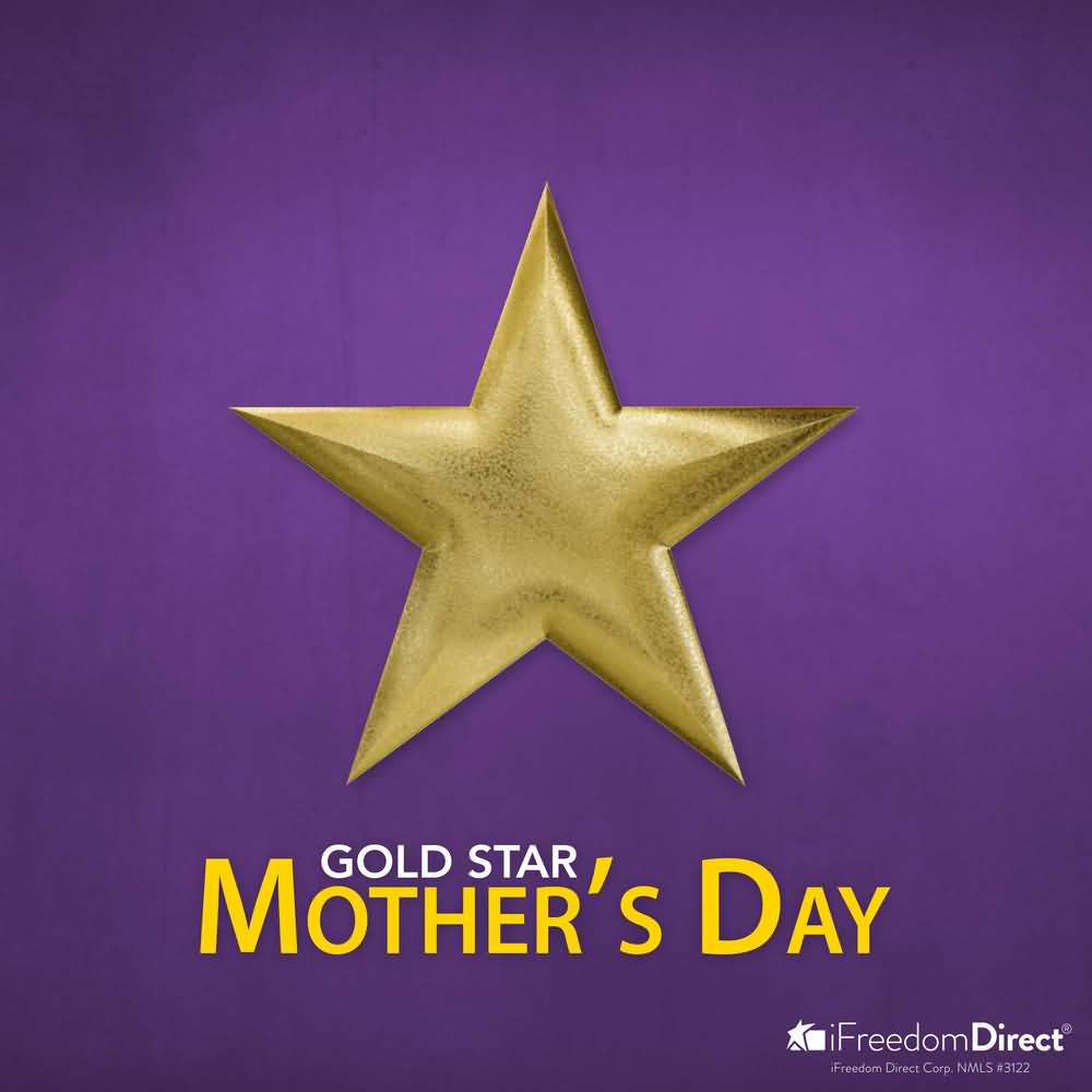 Have A Wonderful Day Happy Gold Star Mother's Day Wishes And Greetings Messages
