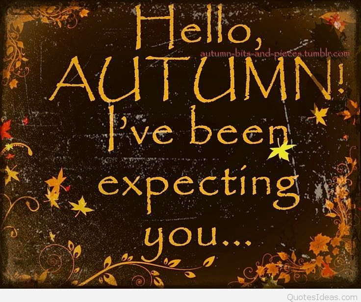 Hello Autumn Live Been Expecting You