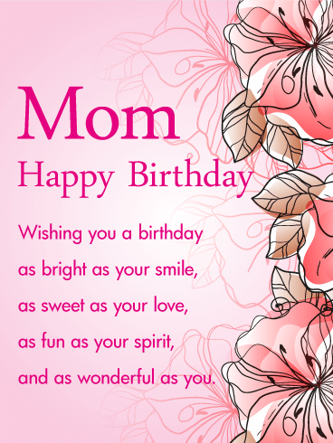 My Sweet Love For You Happy Birthday Mom Have a Great Day Wishes Quotes And Images