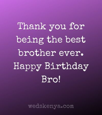 The Best Quotes And Wishes To My Brother Happy Birthday Greetings Images