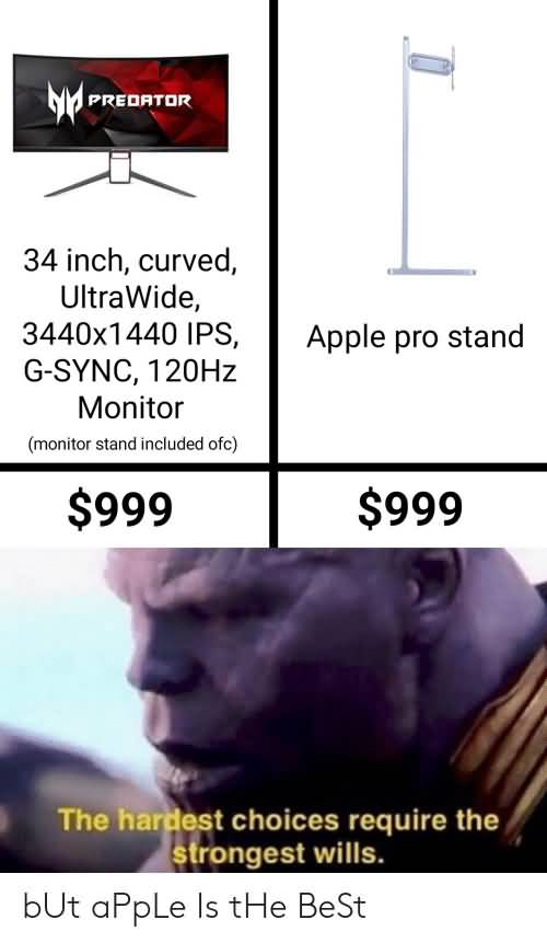 The Hardest Choices Require Apple Meme