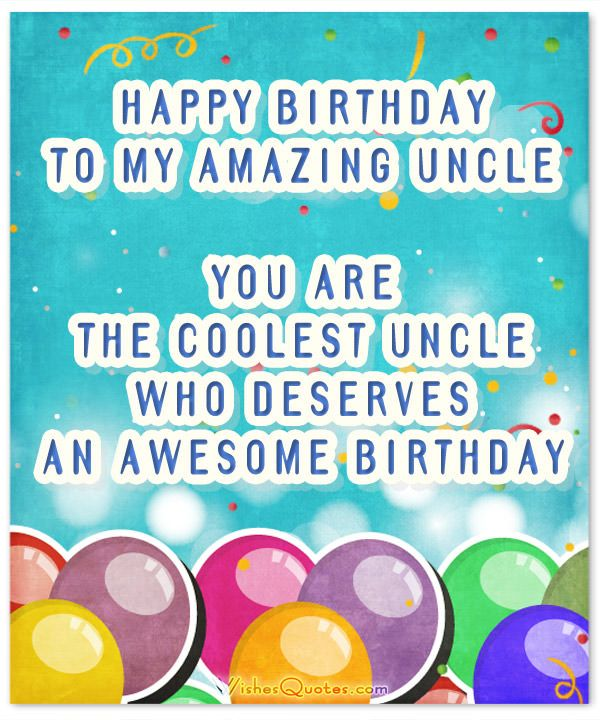 To My Amazing Uncle Happy Birthday Greetings Messages And Greetings Quotes