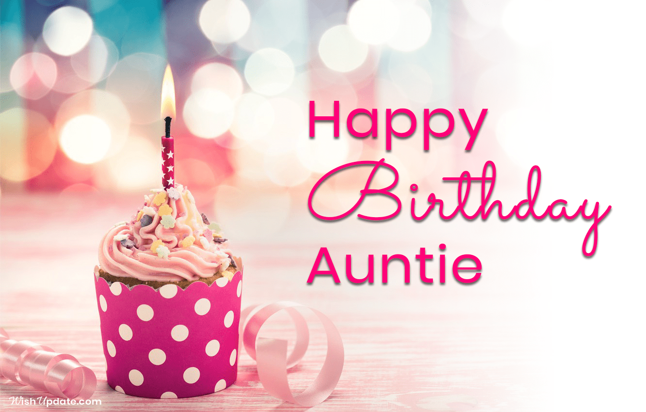 To My Beautiful Aunt Happy Birthday Wishes And Photos