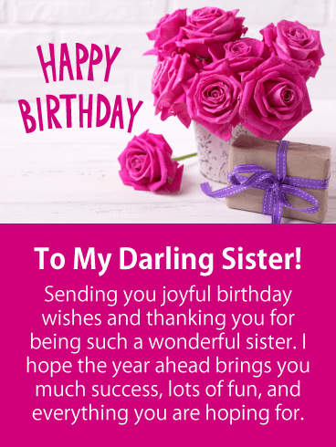To My Darling Sister Happy Birthday Greetings And Wishes Images