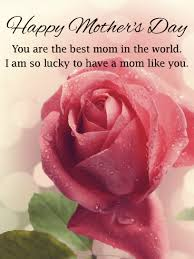 To My Dear Mom Happy Mother's Day Wishes And Greetings Quotes Images