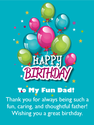 happy Birthday To My Fun Dad Greetings Wishes Images