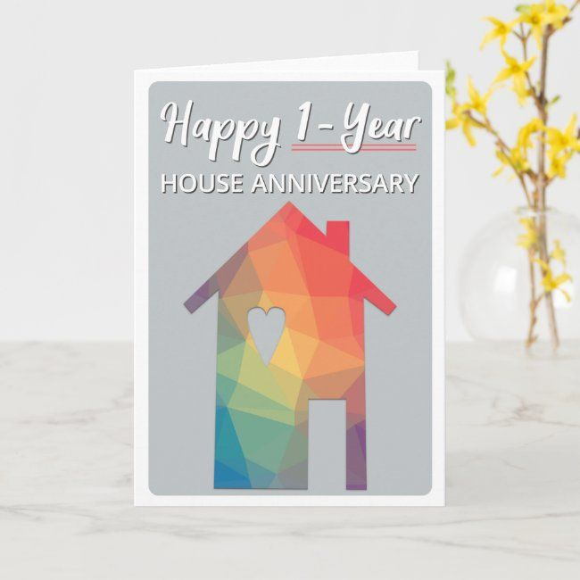 Happy 1 Year House Anniversary