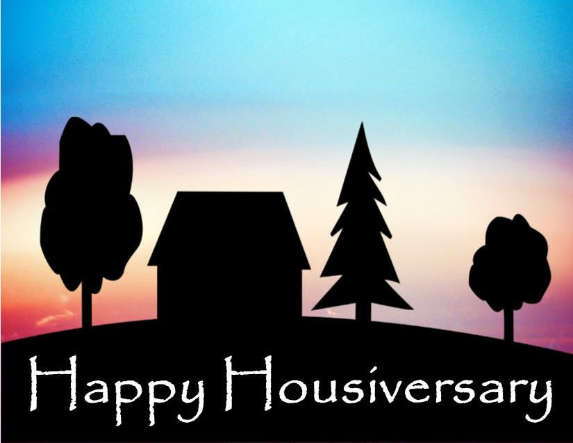 Happy Housiversary