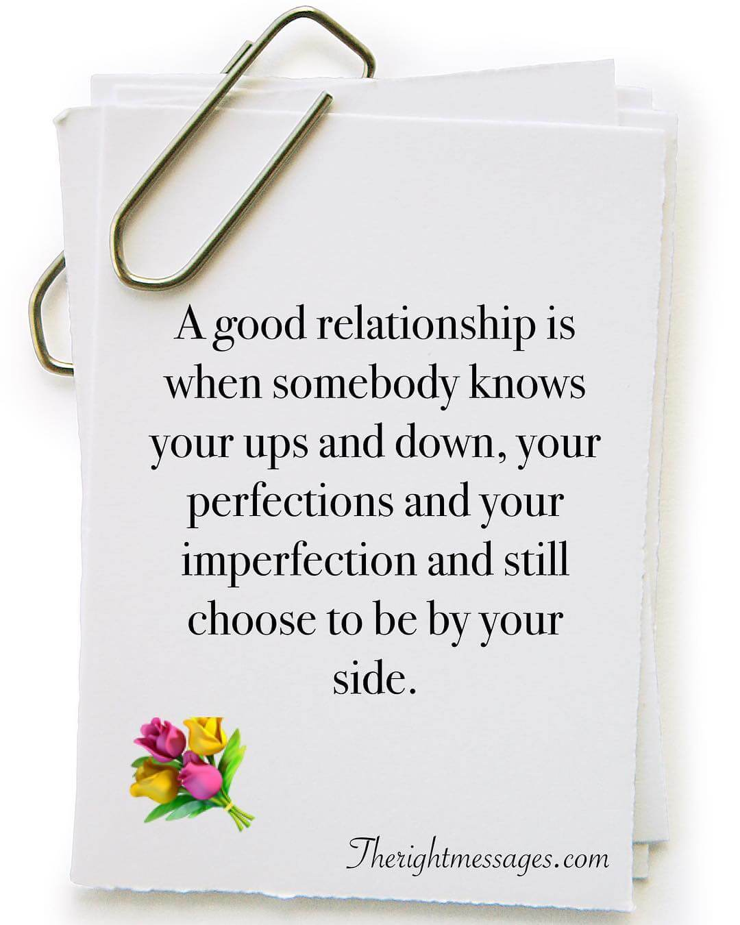 A Good Relationship Is When Somebody