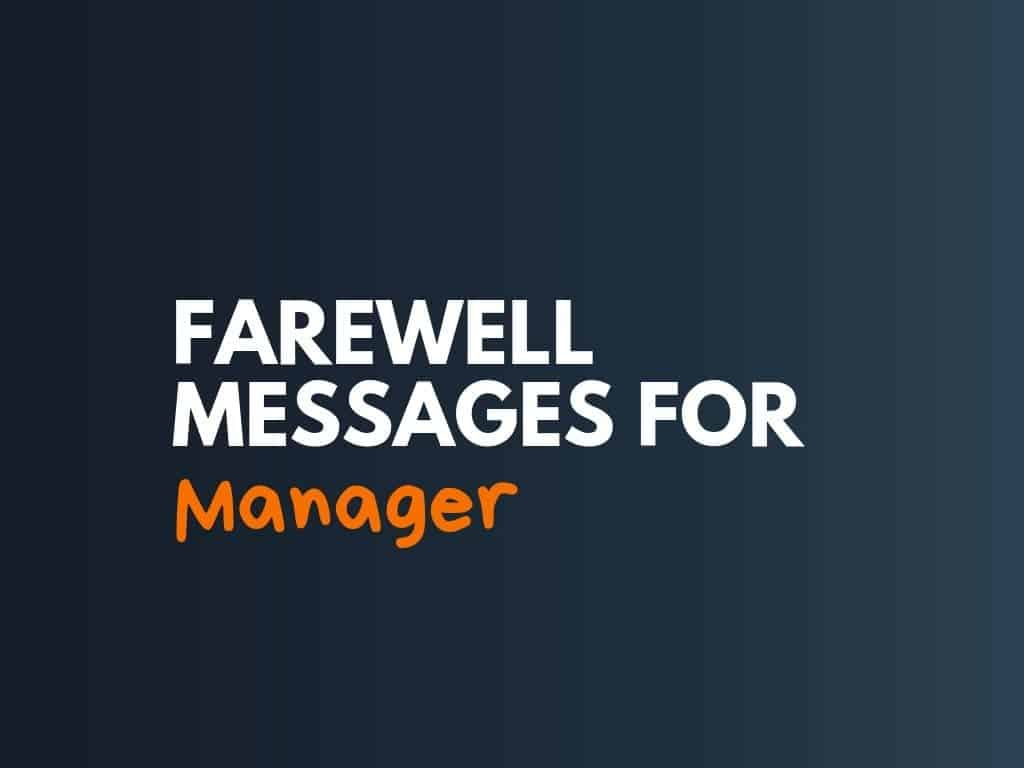 Farewell Messages For Manager